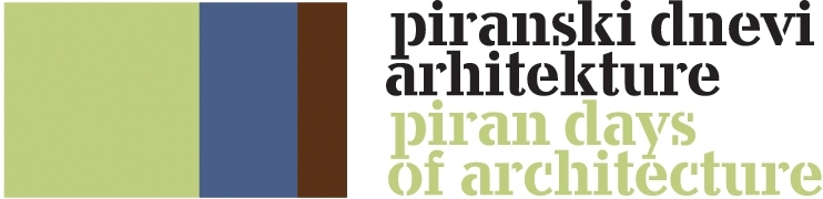 Architect and Friends Blog Supporter Piran Days of Architecture