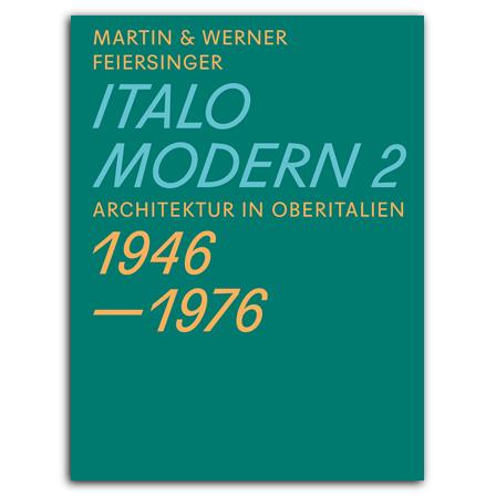 9783906027999_Italomodern-2-DE-Nachdruck.jpg