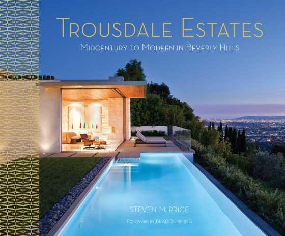 Architect and Friends Blog Trousdale Estates Book